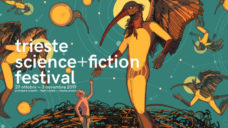 Trieste Science+Fiction Festival 2019 Official Selection